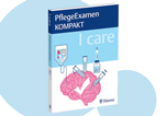 I care PflegeExamen Kompakt